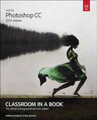 Adobe Photoshop CC Classroom in a Book 2014