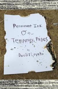 Permanent Ink on Temporary Pages