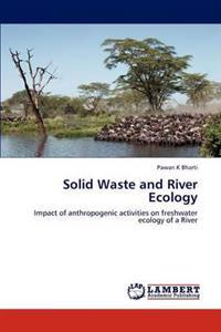 Solid Waste and River Ecology