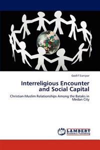 Interreligious Encounter and Social Capital