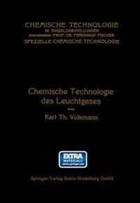 Chemische Technologie Des Leuchtgases