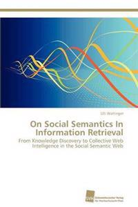 On Social Semantics in Information Retrieval
