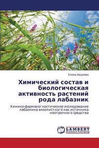 Khimicheskiy Sostav I Biologicheskaya Aktivnost' Rasteniy Roda Labaznik