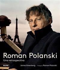 Roman Polanski: Una Retrospectiva