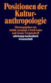 Positionen der Kulturanthropologie