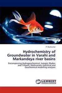 Hydrochemistry of Groundwater in Varahi and Markandeya River Basins