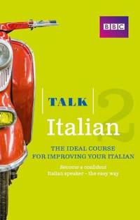 Talk Italian 2 (Book/CD Pack)