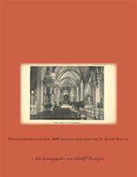 Erinnerungsblatter Zum 400-Jahrigen Jubilaum Der St. Agnes-Kirche: Neuauflage Der Schrift Von Dr. Philipp Hille