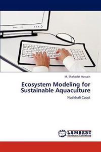 Ecosystem Modeling for Sustainable Aquaculture