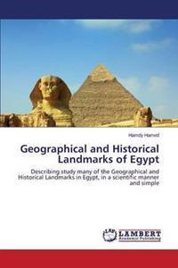 Geographical and Historical Landmarks of Egypt