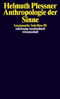 Gesammelte Schriften 3. Anthropologie der Sinne