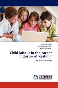Child Labour in the Carpet Industry of Kashmir