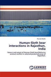 Human-Sloth Bear Interactions in Rajasthan, India
