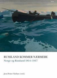 Norge og Russland 1814-2014