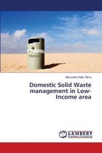 Domestic Solid Waste Management in Low-Income Area