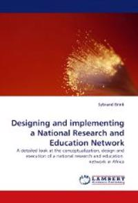 Designing and Implementing a National Research and Education Network