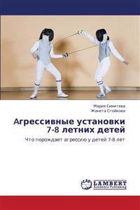 Agressivnye Ustanovki 7-8 Letnikh Detey