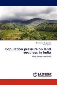 Population Pressure on Land Resources in India