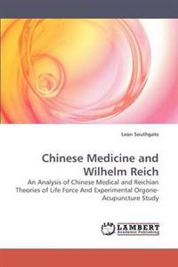 Chinese Medicine and Wilhelm Reich