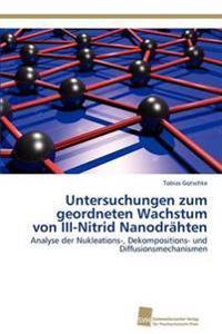 Untersuchungen Zum Geordneten Wachstum Von III-Nitrid Nanodrahten