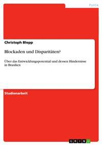 Blockaden Und Disparitaten?