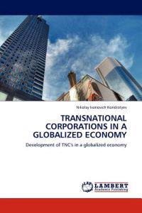 Transnational Corporations in a Globalized Economy