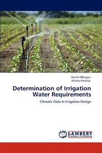 Determination of Irrigation Water Requirements