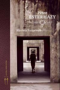 Hjertets hjelpeverb - Péter Esterházy pdf epub
