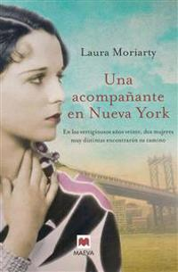 Una Acompanante en Nueva York = An Accompanying in New York