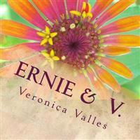 Ernie & V.: Two Mystics Dancing as One
