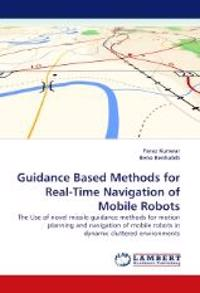 Guidance Based Methods for Real-Time Navigation of Mobile Robots