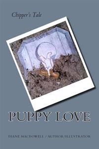 Puppy Love: Chipper's Tale
