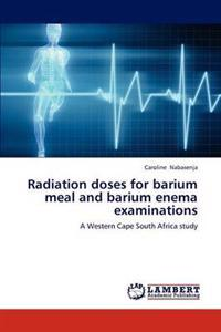 Radiation Doses for Barium Meal and Barium Enema Examinations