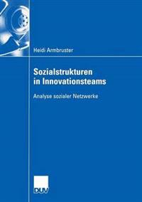 Sozialstrukturen in Innovationsteams