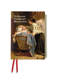The Illustrated Grandparent's Memories Book: Tell the Story of Your Life
