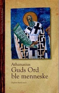 Guds ord ble menneske - Athanasius pdf epub