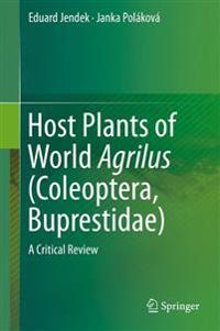 Host Plants of World Agrilus (Coleoptera, Buprestidae)