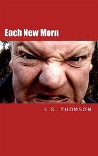 Each New Morn