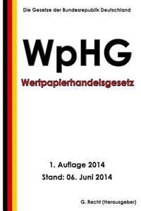 Wertpapierhandelsgesetz - Wphg