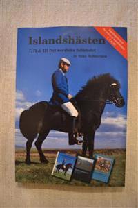 Islandshästen : I, II & III Det nordiska fullblodet!