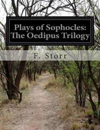 Plays of Sophocles: The Oedipus Trilogy