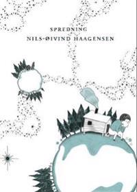 Spredning - Nils-Øivind Haagensen   Inprintwriters.org