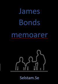James Bonds memoarer