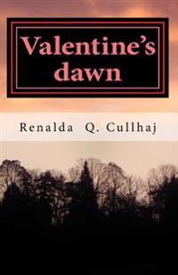 Valentine's Dawn