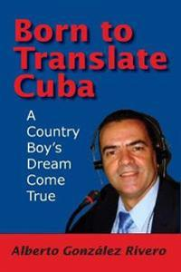 Born to Translate Cuba