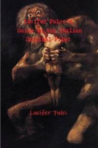 Lucifer Fulci's Guide to the Italian Cannibal Film!