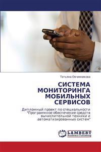 Sistema Monitoringa Mobil'nykh Servisov