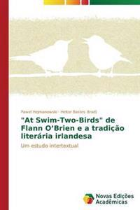 """At Swim-Two-Birds"" de Flann O'Brien E a Tradicao Literaria Irlandesa"
