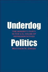 Underdog Politics