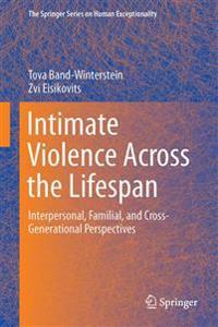 Intimate Violence Across the Lifespan